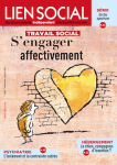 Travail social : s'engager affectivement