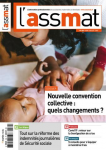 Assmat (L'), n° 189 - juin-juillet 2021 - Nouvelle convention collecvive : quels changements ?