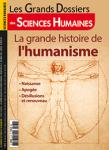 Grands Dossiers de Sciences Humaines (Les), n° 61 - décembre 2020-janvier-février 2021 - La grande histoire de l'humanisme