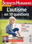 Sciences humaines, n° 325 - mai 2020 - L'autisme en 10 questions