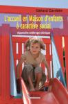 L'accueil en Maison d'enfants à caractère social